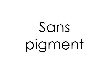 Sans pigment